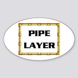 PIPE LAYER Oval Sticker