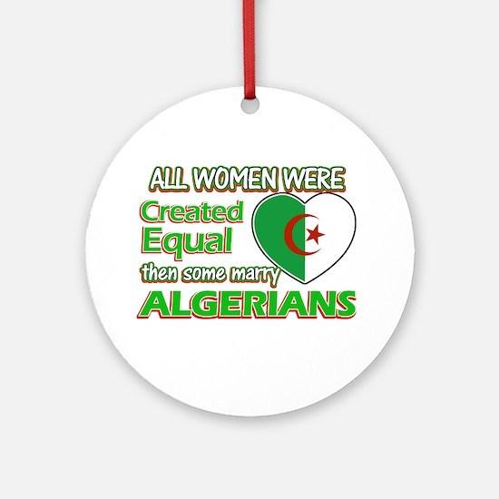 Algerians husband designs Ornament (Round)