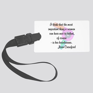 CUTE HAIR QUOTE Large Luggage Tag