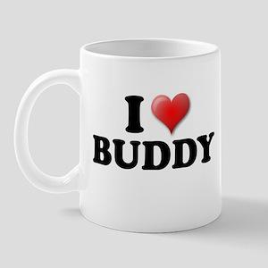 I LOVE BUDDY SHIRT TEE SHIRT  Mug