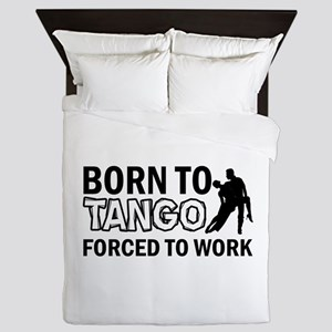 born to tango designs Queen Duvet