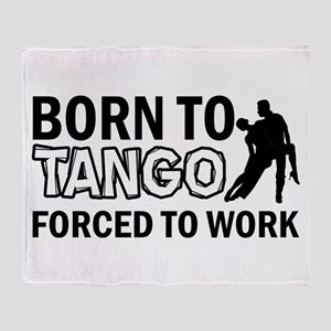 born to tango designs Throw Blanket