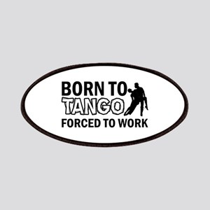 born to tango designs Patches