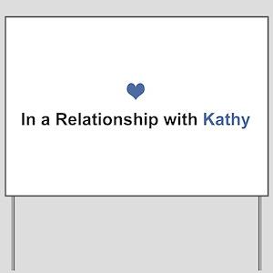 Kathy Relationship Yard Sign