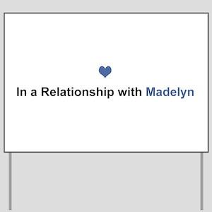 Madelyn Relationship Yard Sign