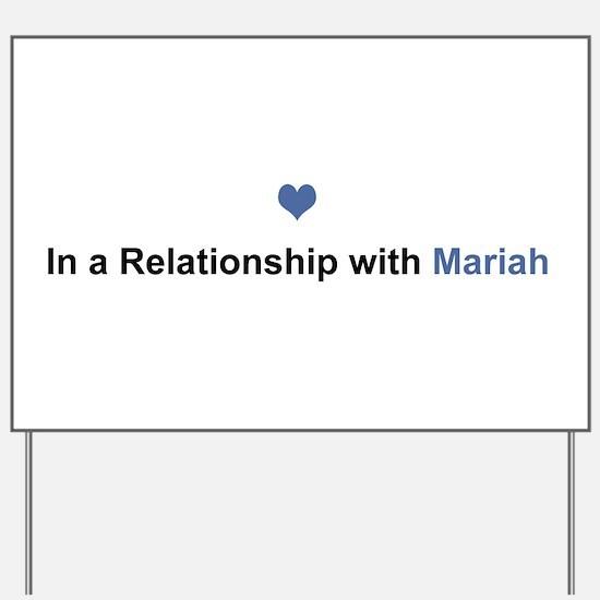 Mariah Relationship Yard Sign