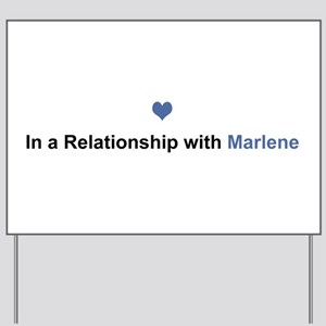 Marlene Relationship Yard Sign