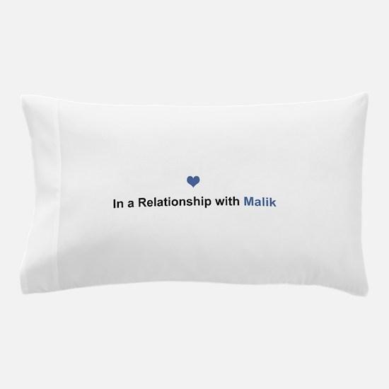 Malik Relationship Pillow Case