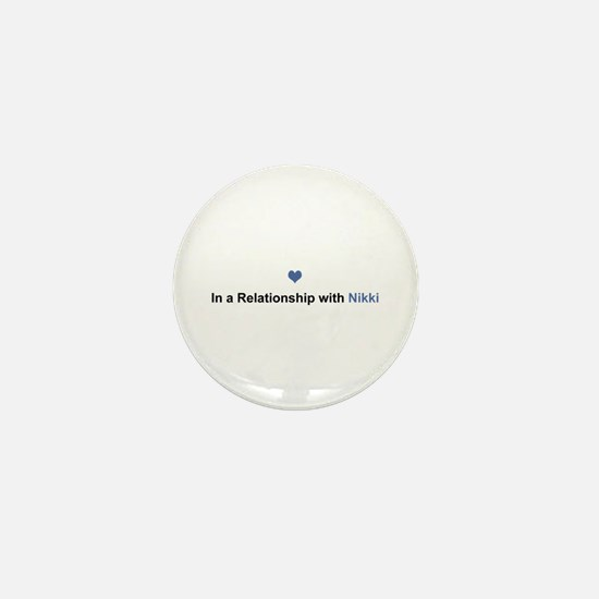 Nikki Relationship Mini Button