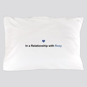 Roxy Relationship Pillow Case