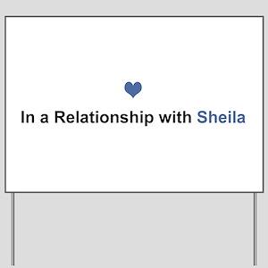 Sheila Relationship Yard Sign
