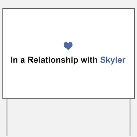 Skyler Relationship Yard Sign