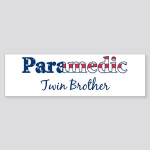 Paramedic Twin Brother Bumper Sticker