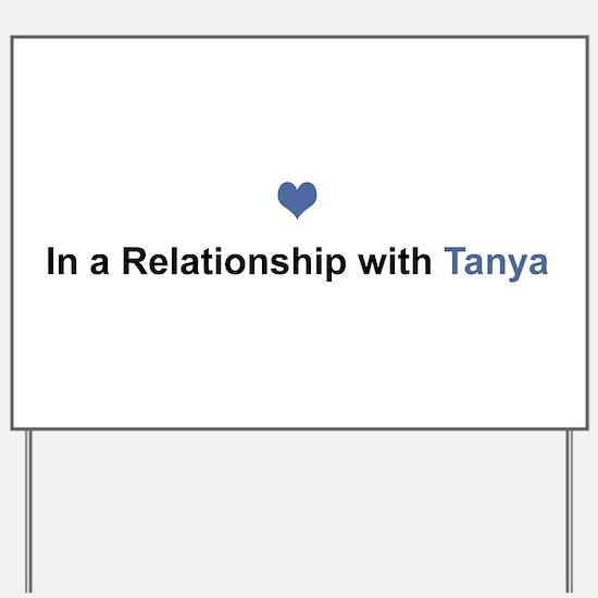 Tanya Relationship Yard Sign