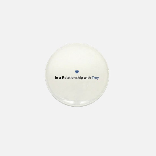 Trey Relationship Mini Button