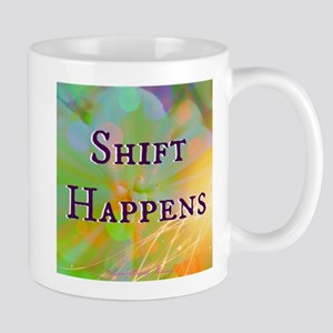 Shift Happens Mugs