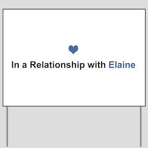 Elaine Relationship Yard Sign