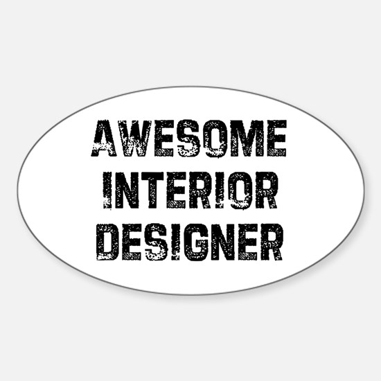 Awesome Interior Designer Oval Decal