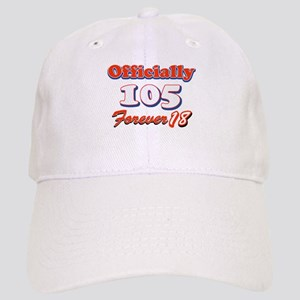 officially 105 forever 18 Cap