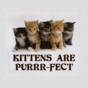 Kittens Are Purr-fect Throw Blanket