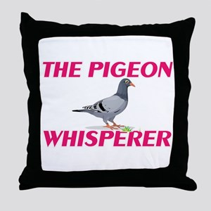 The Pigeon Whisperer Throw Pillow