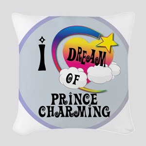I Dream of Prince Charming Woven Throw Pillow