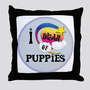 I Dream of Puppies Throw Pillow