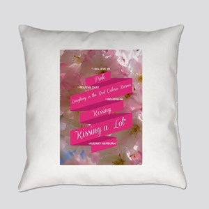 Audrey Hepburn: I Believe Everyday Pillow