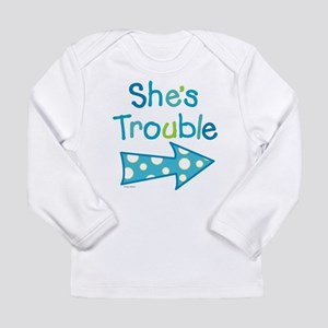 ShesTrouble Long Sleeve T-Shirt