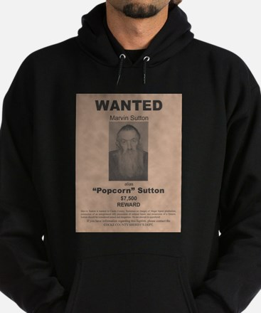 Popcorn Sutton Wanted Poster by McMinnie Hoody