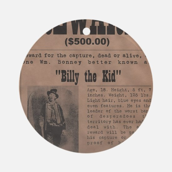 Billy the Kid Wanted Poster by McMi Round Ornament