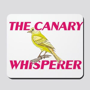 The Canary Whisperer Mousepad