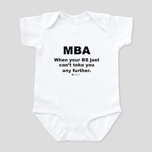 MBA, not BS -  Infant Bodysuit