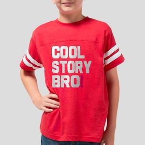 Cool Story Bro Youth Football Shirt
