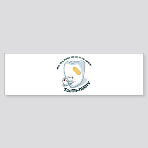 Tooth-Hurty - Dark Text Bumper Sticker