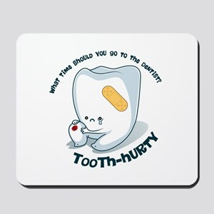 Tooth-Hurty - Dark Text Mousepad