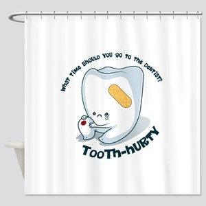 Tooth-Hurty - Dark Text Shower Curtain