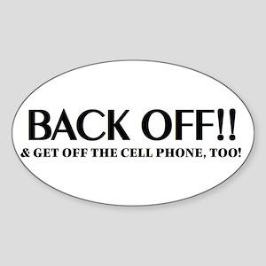 Back off, get off cell phone bumper sticker, licen