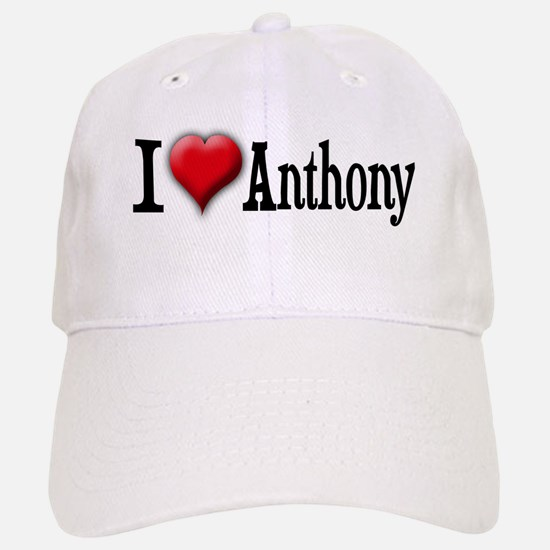I Love (Heart) Anthony Baseball Baseball Cap