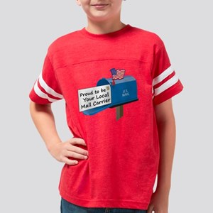 Proud To Be Your Local Mail C Youth Football Shirt