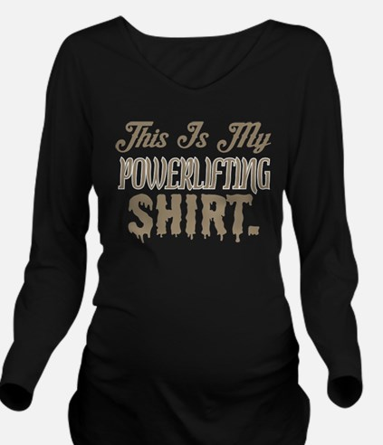 This Is My Powerlifting Shirt T-Shirt
