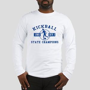 Kickball State Champions Long Sleeve T-Shirt