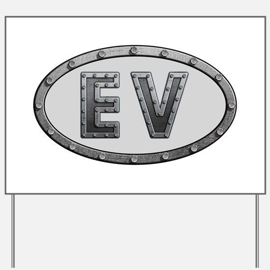 EV Metal Yard Sign