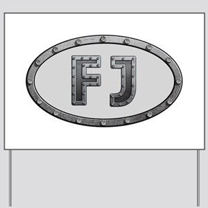 FJ Metal Yard Sign