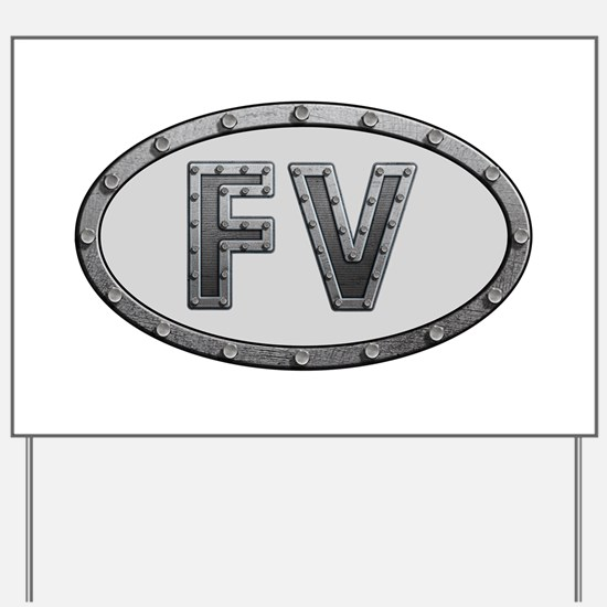 FV Metal Yard Sign
