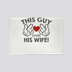 this guy loves his wife Magnets