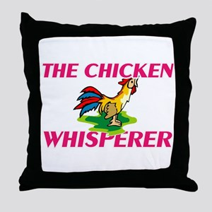 The Chicken Whisperer Throw Pillow