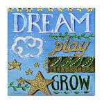 Dream Play Grow Tile Coaster