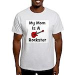 Mom Is A Rockstar! Ash Grey T-Shirt