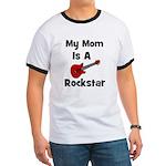 Mom Is A Rockstar! Ringer T